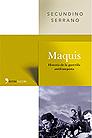 Maquis (de Secundino Serrano)